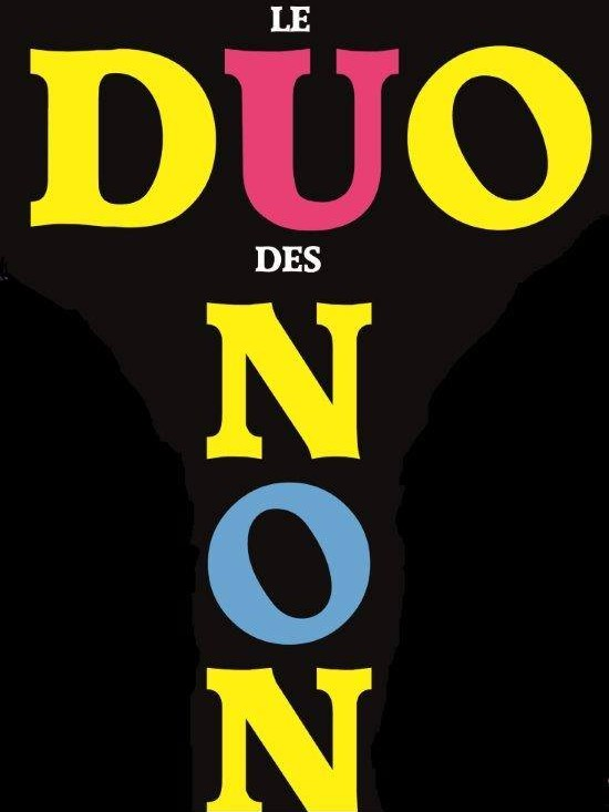 SPECTACLE : LE DUO DES NON
